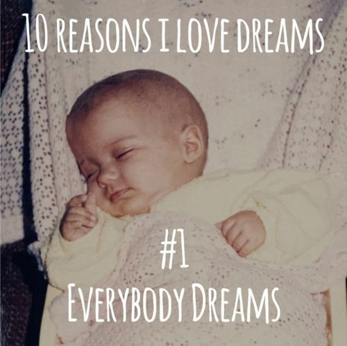Picture of baby with text: everybody dreams