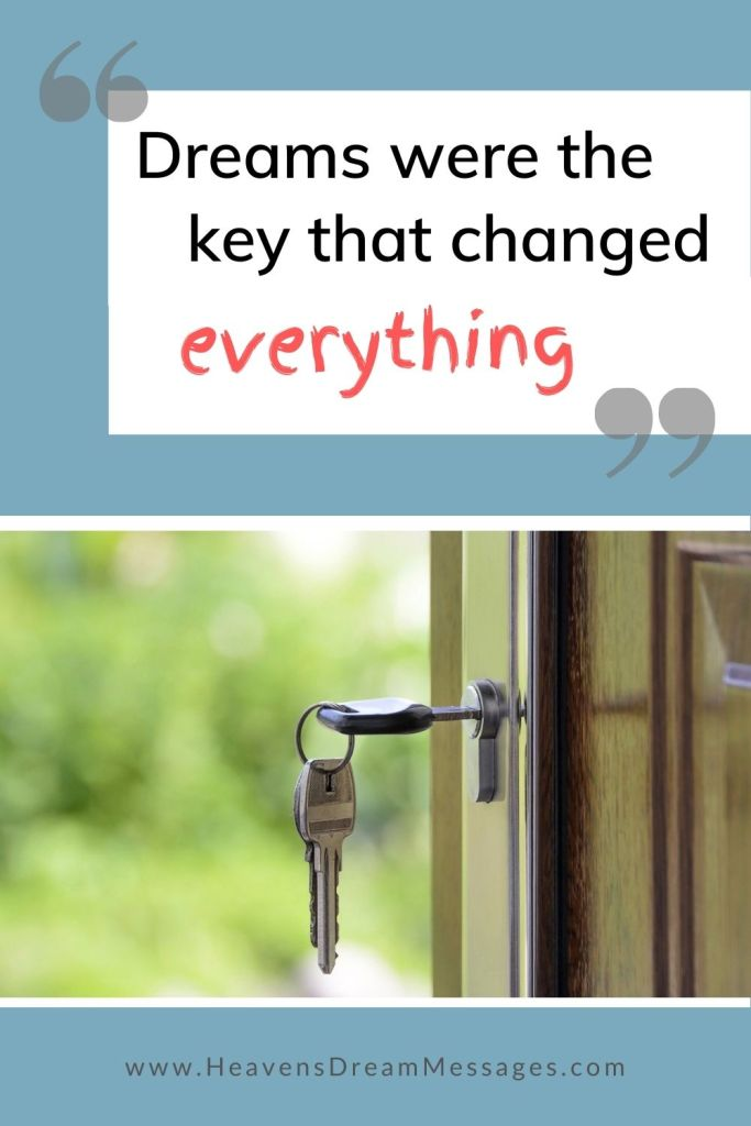 Picture of key with text: Dreams were the key that changed everything