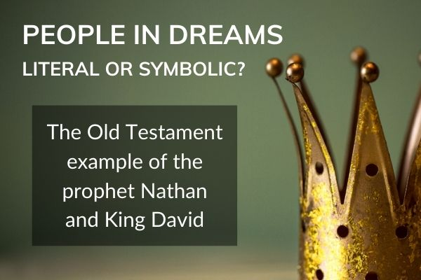 Picture of crown with text - people I. Dreams - literal or symbolic? the Old Testament example of the prophet Nathan and King David