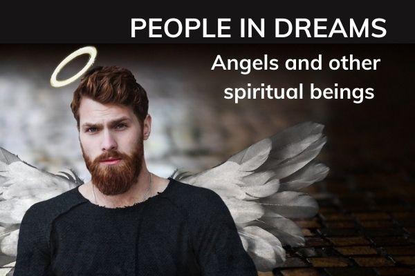 Picture of man with halo and wings - with text.  People in dreams - angels and other spiritual beings.