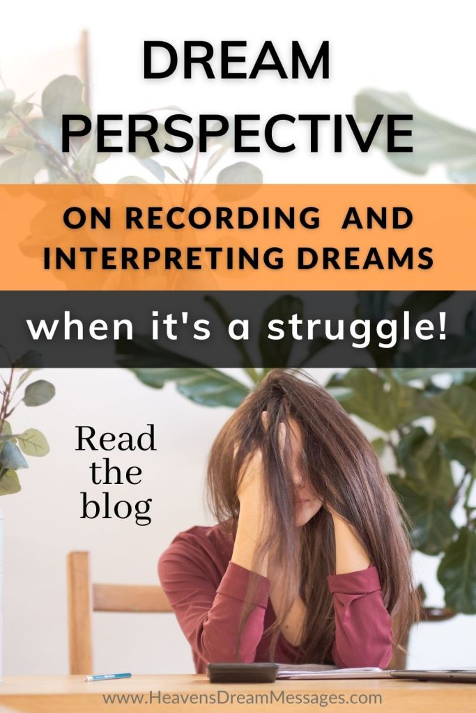 Picture of lady with head in hands - for sharing on Pinterest - with text: Dream Perspective on recording and interoreting dreams when it's a struggle! Read the blog.