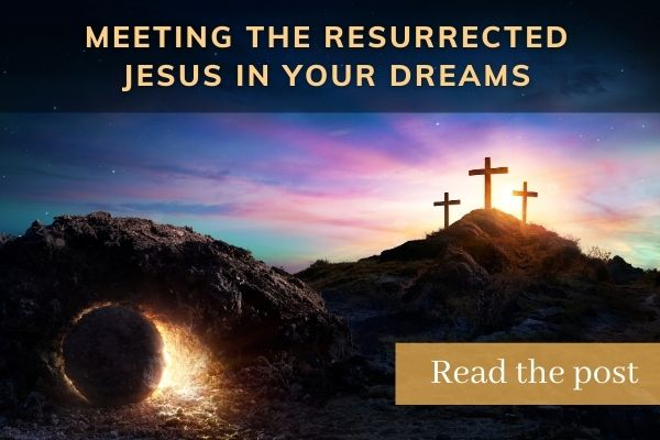 Meeting the resurrected Jesus in your drerams_postcard graphic