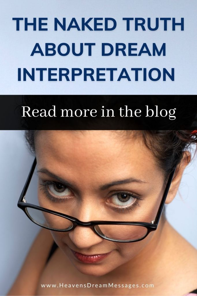 Picture of lady looking over glasses with text: the naked truth about dream interpretation